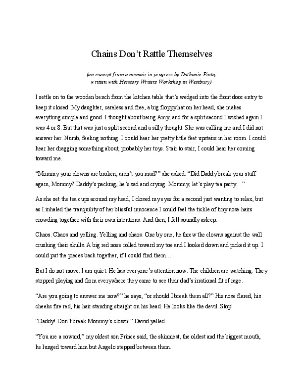 """""""Chains Don't Rattle Themselves,""""  an excerpt from a memoir in progress by Dathonie Pinto<br />"""