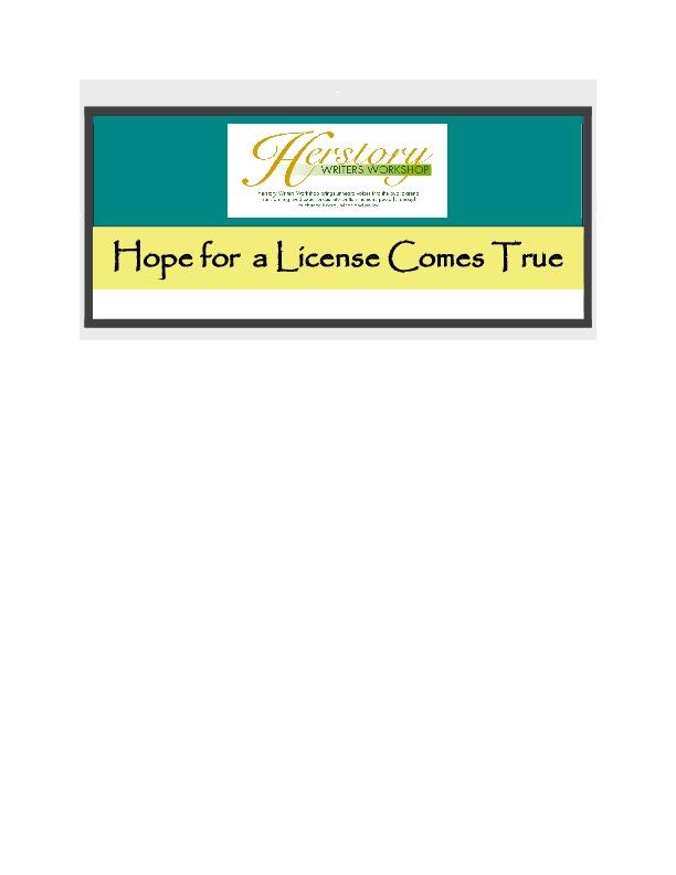 """Hope for License Comes True"" Herstory E-Newsletter"
