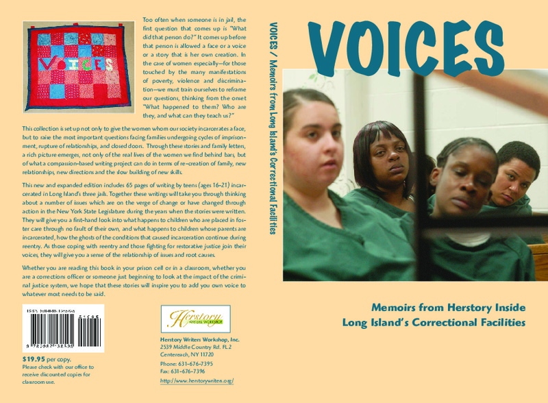 "Except from ""Voices: Memoirs from Herstory Inside Long Island's Correctional Facilities"""